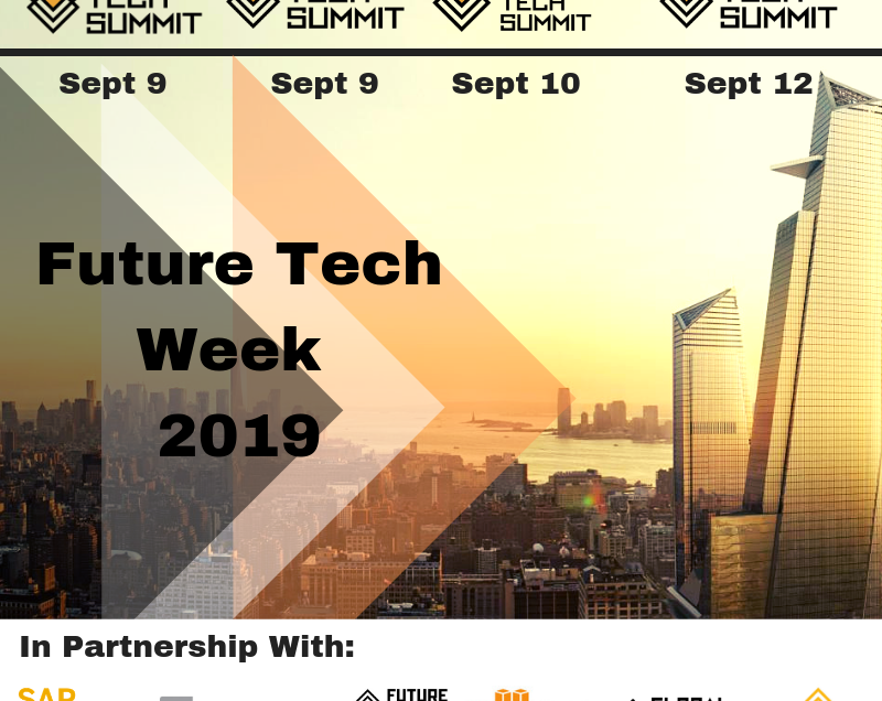 New York City Announces the Historic Launch of Future Tech Week With 1000 Global Delegates September 2019