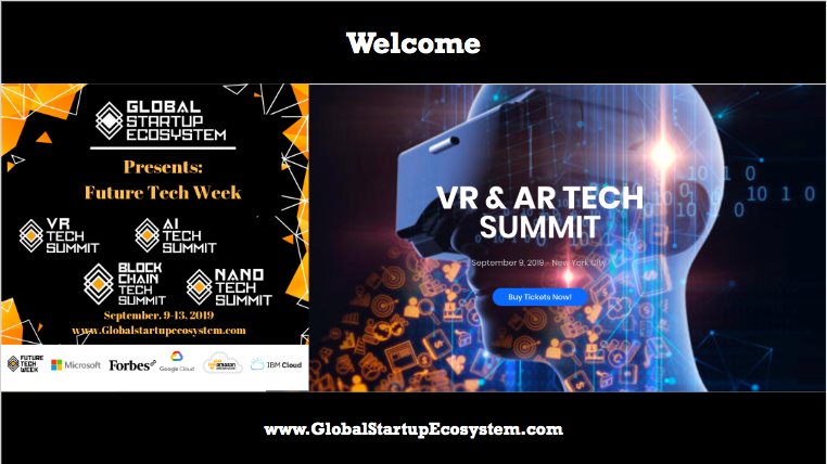 Why the GlobalStartupEcosystem Launched VR Tech Summit (Future Tech Week) with Microsoft 2019